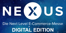 NEXUS - Die Next Level E-Commerce-Messe 2021 - Digital Edition